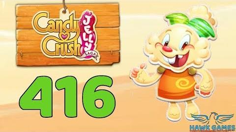 Candy Crush Jelly 🍰 Saga Level 416 (Jelly mode) - 3 Stars Walkthrough, No Boosters