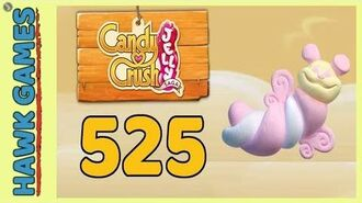 Candy Crush Jelly Saga Level 525 (Puffler mode) - 3 Stars Walkthrough, No Boosters