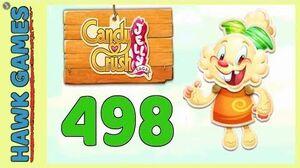 Candy Crush Jelly Saga Level 498 (Jelly mode) - 3 Stars Walkthrough, No Boosters