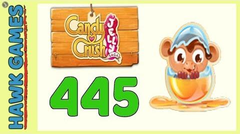 Candy Crush Jelly Saga Level 445 (Monkling mode) - 3 Stars Walkthrough, No Boosters