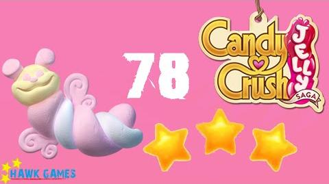 Candy Crush Jelly - 3 Stars Walkthrough Level 78 (Puffler mode)