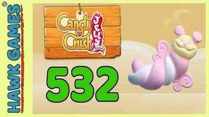 Candy Crush Jelly Saga Level 532 (Puffler mode) - 3 Stars Walkthrough, No Boosters