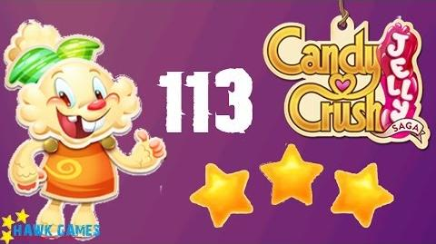 Candy Crush Jelly - 3 Stars Walkthrough Level 113 (Jelly mode)