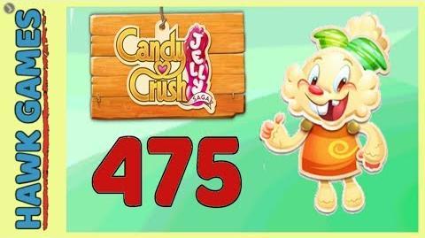 Candy Crush Jelly Saga Level 475 Hard (Jelly mode) - 3 Stars Walkthrough, No Boosters