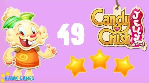 Candy Crush Jelly - 3 Stars Walkthrough Level 49 (Jelly mode)