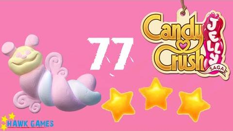 Candy Crush Jelly - 3 Stars Walkthrough Level 77 (Puffler mode)