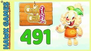 Candy Crush Jelly Saga Level 491 (Jelly mode) - 3 Stars Walkthrough, No Boosters