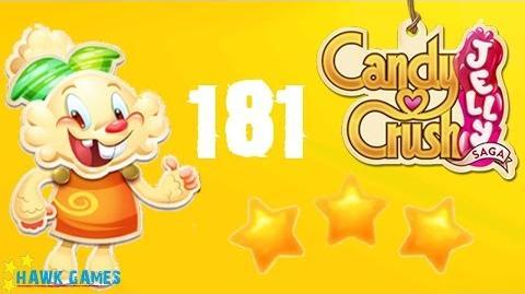 Candy Crush Jelly - 3 Stars Walkthrough Level 181 (Jelly mode)