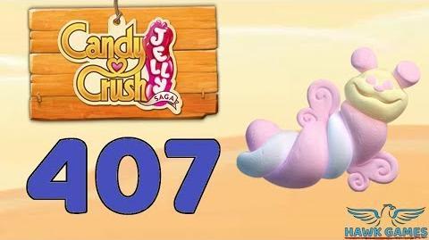 Candy Crush Jelly 🍰 Saga Level 407 Super Hard (Puffler mode) - 3 Stars Walkthrough, No Boosters