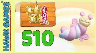 Candy Crush Jelly Saga Level 510 (Puffler mode) - 3 Stars Walkthrough, No Boosters