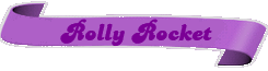 Rolly Rocket (CCES) Banner