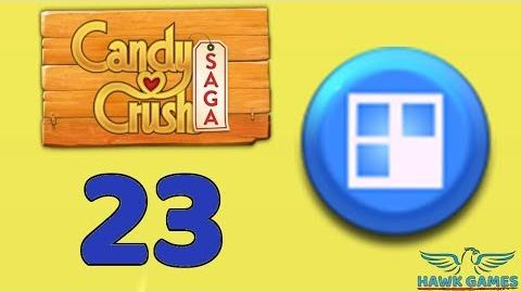Candy Crush Saga 🎪 Level 23 (Jelly level) - 3 Stars Walkthrough, No Boosters