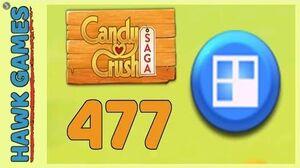 Candy Crush Saga Level 477 (Jelly level) - 3 Stars Walkthrough, No Boosters