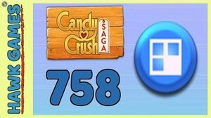 Candy Crush Saga Level 758 (Jelly level) - 3 Stars Walkthrough, No Boosters
