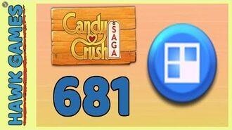 Candy Crush Saga Level 681 (Jelly level) - 3 Stars Walkthrough, No Boosters
