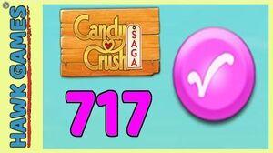 Candy Crush Saga Level 717 (Candy Order level) - 3 Stars Walkthrough, No Boosters