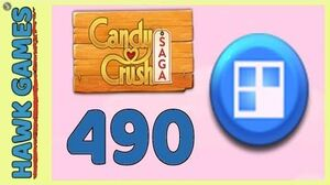 Candy Crush Saga Level 490 (Jelly level) - 3 Stars Walkthrough, No Boosters