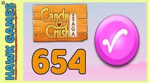Candy Crush Saga Level 654 (Candy Order level) - 3 Stars Walkthrough, No Boosters