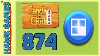 Candy Crush Saga Level 874 (Jelly level) - 3 Stars Walkthrough, No Boosters