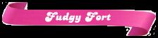 Fudgy-Fort