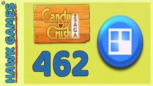 Candy Crush Saga Level 462 (Jelly level) - 3 Stars Walkthrough, No Boosters
