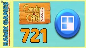 Candy Crush Saga Level 721 (Jelly level) - 3 Stars Walkthrough, No Boosters