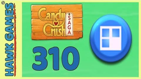 Candy Crush Saga Level 310 Hard (Jelly level) - 3 Stars Walkthrough, No Boosters