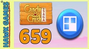 Candy Crush Saga Level 659 (Jelly level) - 3 Stars Walkthrough, No Boosters
