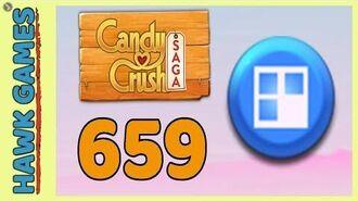 Candy Crush Saga Level 659 (Jelly level) - 3 Stars Walkthrough, No Boosters