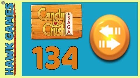 🌳 Candy Crush Saga Level 134 (Moves level) - 3 Stars Walkthrough, No Boosters