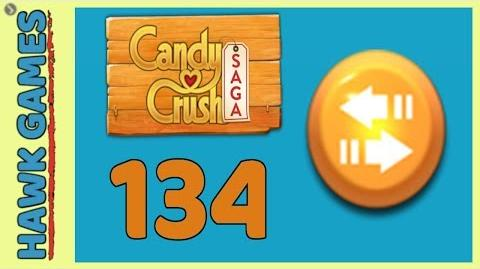 🌳 Candy Crush Saga Level 134 (Moves level) - 3 Stars Walkthrough, No Boosters