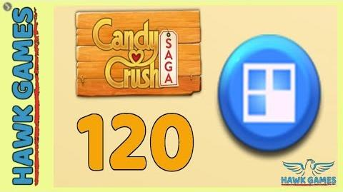 Candy Crush Saga 🎪 Level 120 (Jelly level) - 3 Stars Walkthrough, No Boosters