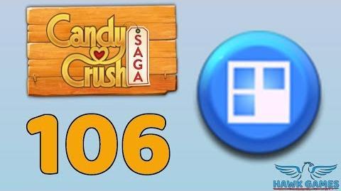 Candy Crush Saga 🎪 Level 106 (Jelly level) - 3 Stars Walkthrough, No Boosters