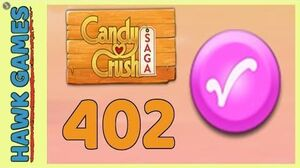 Candy Crush Saga Level 402 (Candy Order level) - 3 Stars Walkthrough, No Boosters