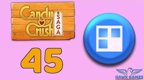 Candy Crush Saga 🎪 Level 45 (Jelly level) - 3 Stars Walkthrough, No Boosters