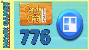 Candy Crush Saga Level 776 (Jelly level) - 3 Stars Walkthrough, No Boosters