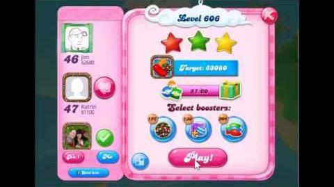 Candy Crush Saga Level 606 Walkthrough No Booster, New Version J