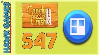 Candy Crush Saga Level 547 (Jelly level) - 3 Stars Walkthrough, No Boosters