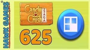 Candy Crush Saga Level 625 (Jelly level) - 3 Stars Walkthrough, No Boosters