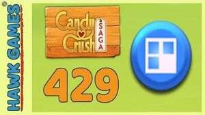 Candy Crush Saga Level 429 (Jelly level) - 3 Stars Walkthrough, No Boosters