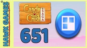 Candy Crush Saga Level 651 (Jelly level) - 3 Stars Walkthrough, No Boosters
