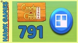 Candy Crush Saga Level 791 (Jelly level) - 3 Stars Walkthrough, No Boosters