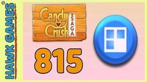 Candy Crush Saga Level 815 (Jelly level) - 3 Stars Walkthrough, No Boosters