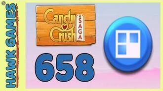 Candy Crush Saga Level 658 (Jelly level) - 3 Stars Walkthrough, No Boosters