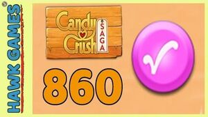 Candy Crush Saga Level 860 (Candy Order level) - 3 Stars Walkthrough, No Boosters
