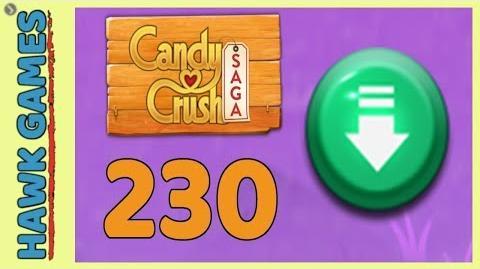 Candy Crush Saga Level 230 (Ingredients level) - 3 Stars Walkthrough, No Boosters