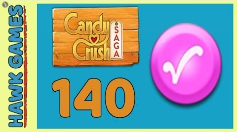 🌳 Candy Crush Saga Level 140 (Candy Order level) - 3 Stars Walkthrough, No Boosters