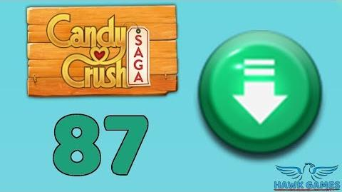 Candy Crush Saga 🎪 Level 87 (Ingredients level) - 3 Stars Walkthrough, No Boosters