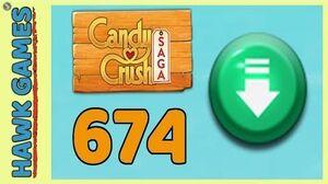 Candy Crush Saga Level 674 (Ingredients level) - 3 Stars Walkthrough, No Boosters