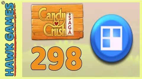 Candy Crush Saga Level 298 (Jelly level) - 3 Stars Walkthrough, No Boosters